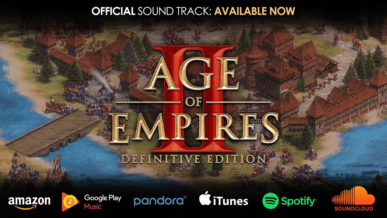 Age Of Empires II: Definitive Edition SoundTrackleri Yayınlandı!