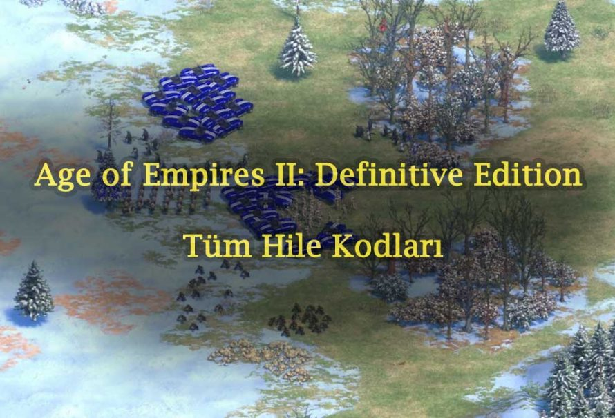 Age of Empires II: Definitive Edition Tüm Hile Kodları